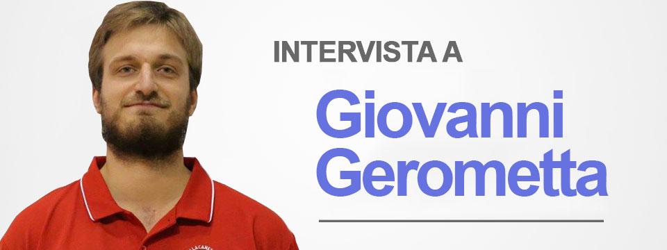 Intervista a Giovanni Gerometta